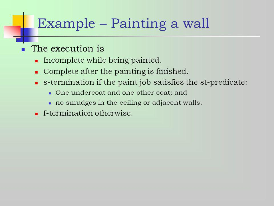 Example – Painting a wall