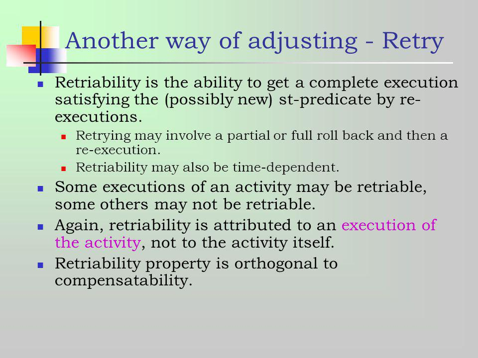 Another way of adjusting - Retry