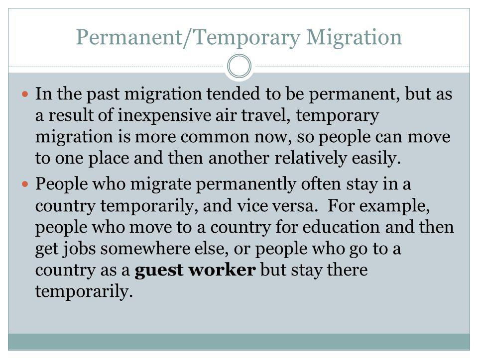 Permanent/Temporary Migration