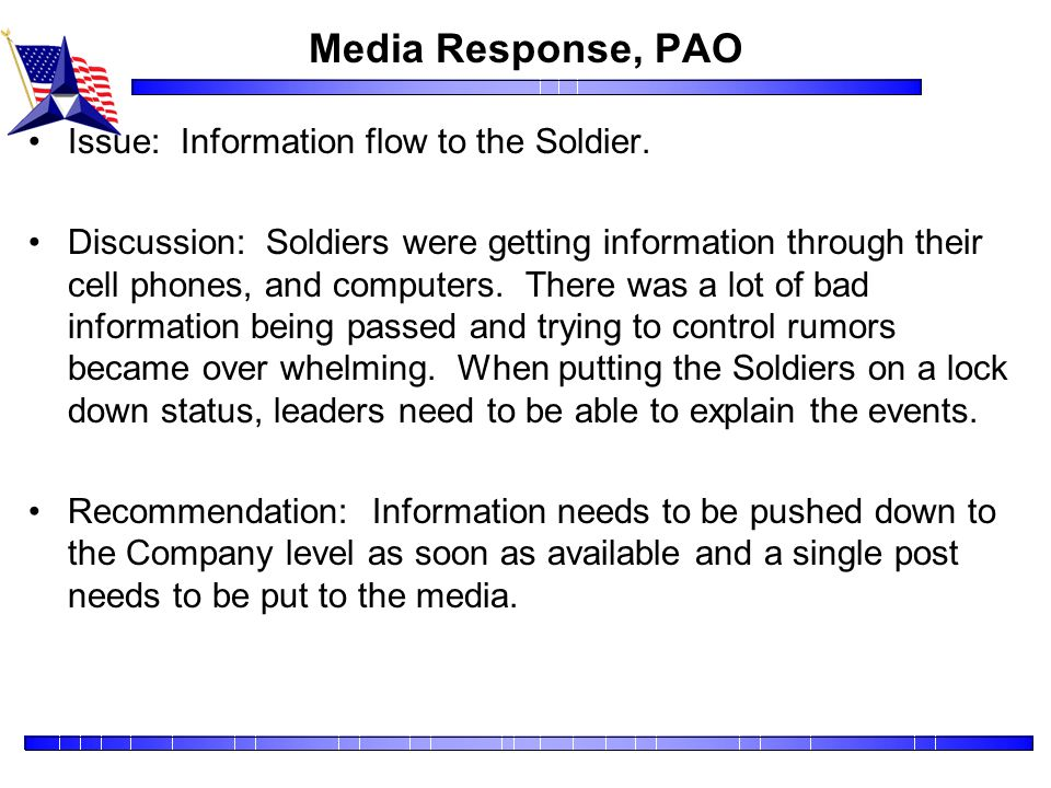 Media Response, PAO Issue: Information flow to the Soldier.