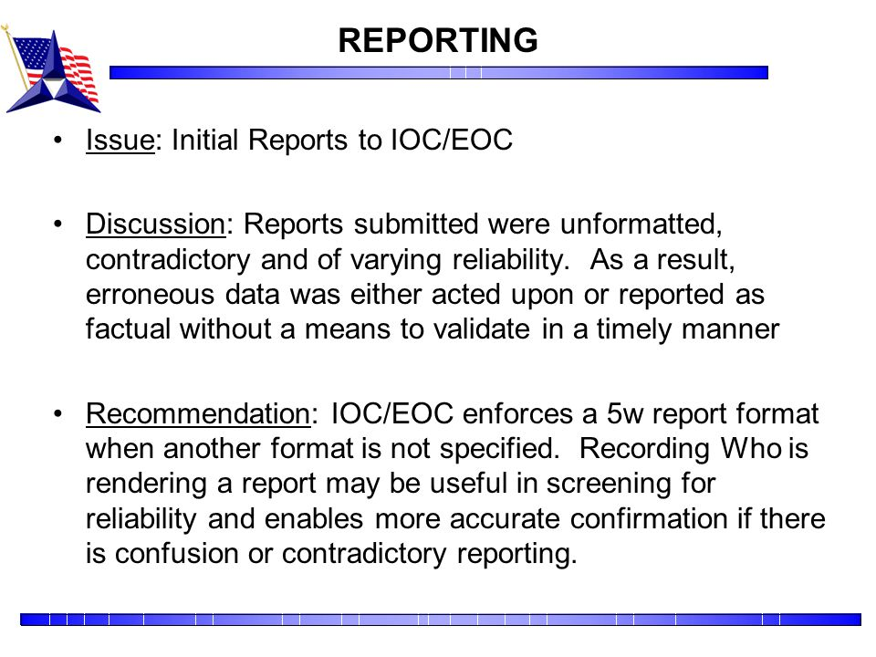 REPORTING Issue: Initial Reports to IOC/EOC