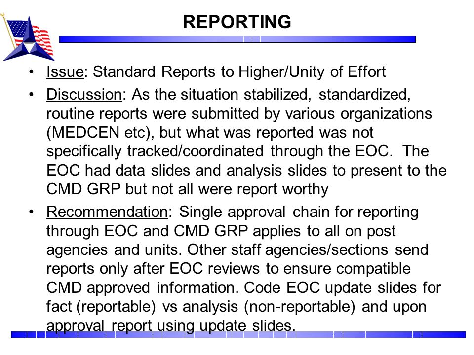REPORTING Issue: Standard Reports to Higher/Unity of Effort