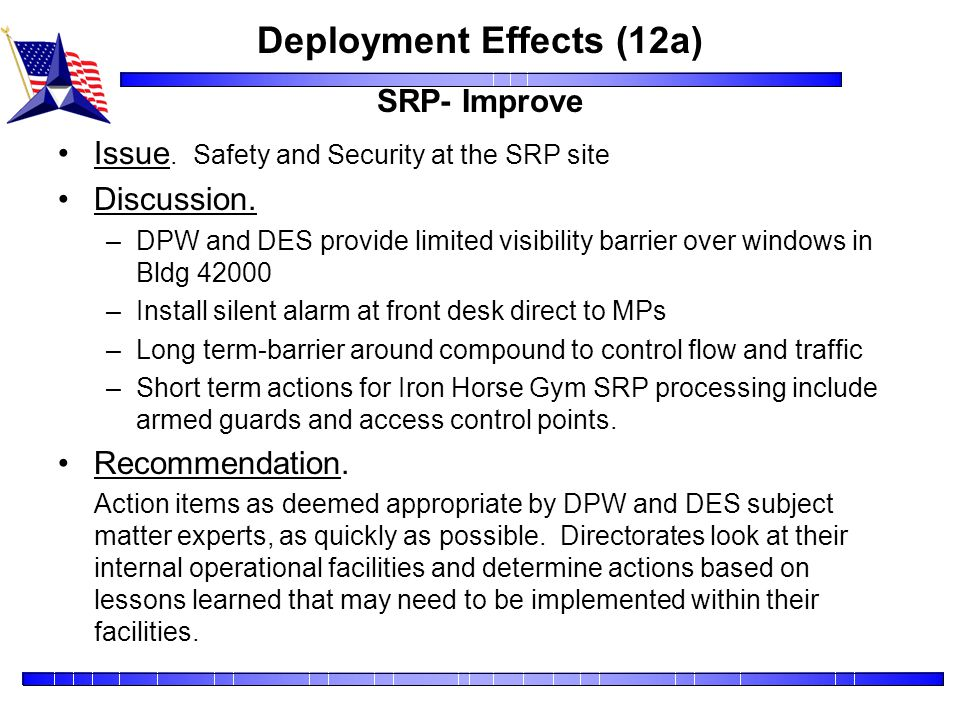 Deployment Effects (12a) SRP- Improve