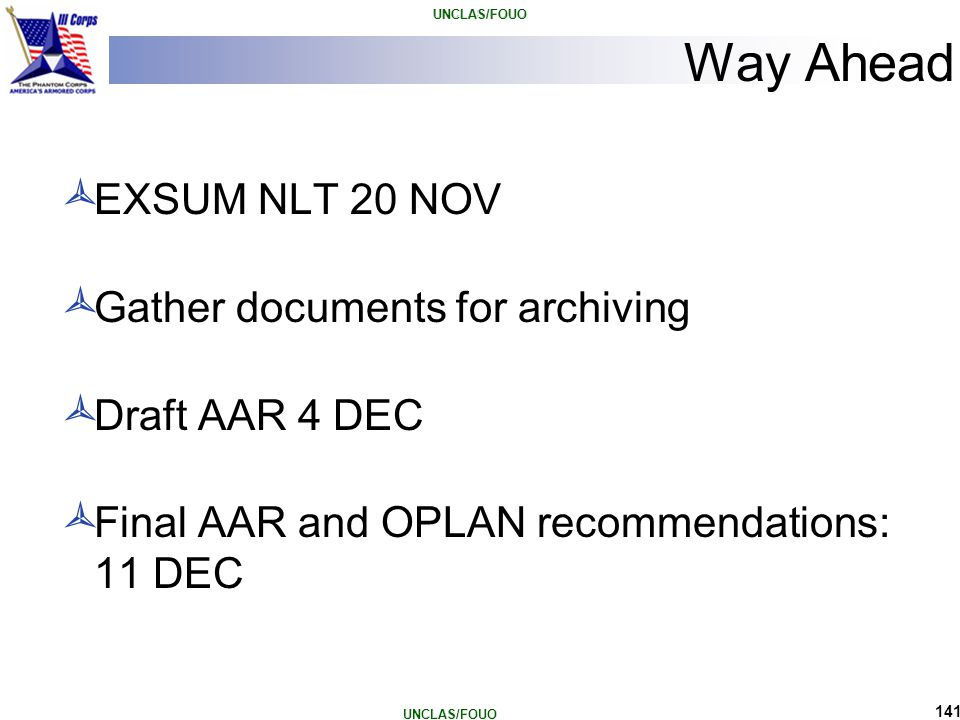 Way Ahead EXSUM NLT 20 NOV Gather documents for archiving