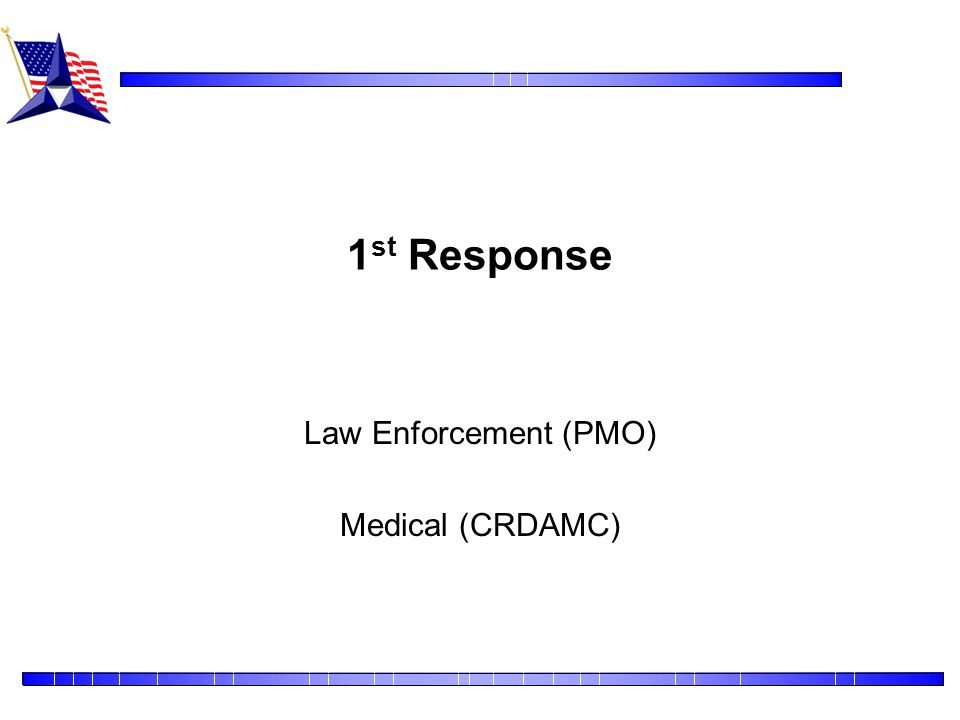 Law Enforcement (PMO) Medical (CRDAMC)