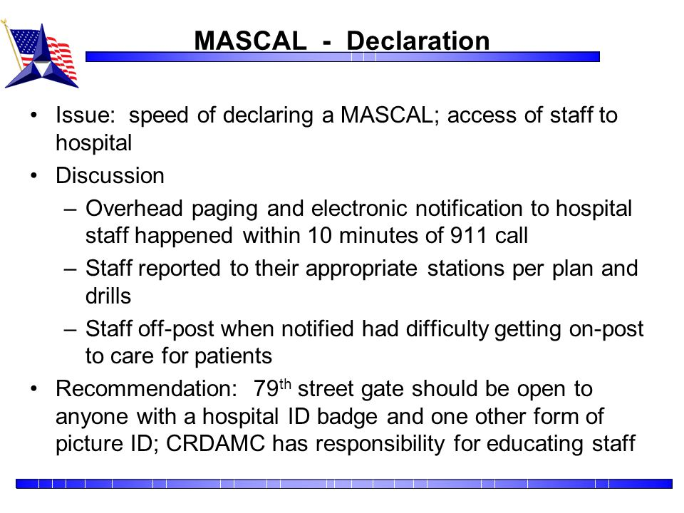 MASCAL - Declaration Issue: speed of declaring a MASCAL; access of staff to hospital. Discussion.