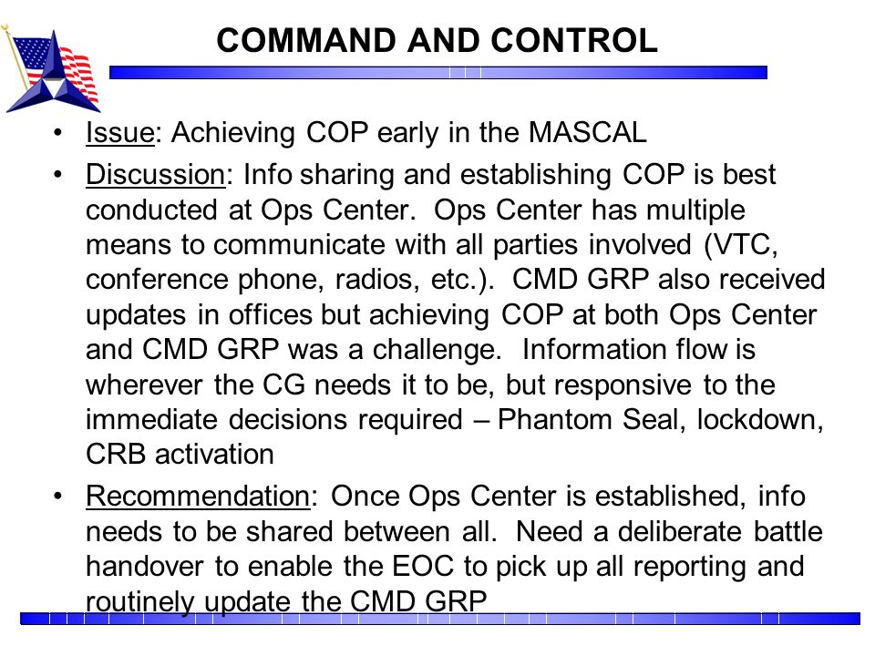 COMMAND AND CONTROL Issue: Achieving COP early in the MASCAL
