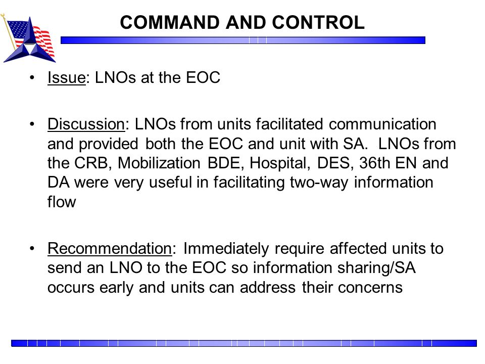 COMMAND AND CONTROL Issue: LNOs at the EOC