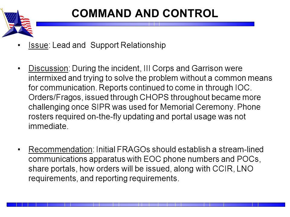 COMMAND AND CONTROL Issue: Lead and Support Relationship