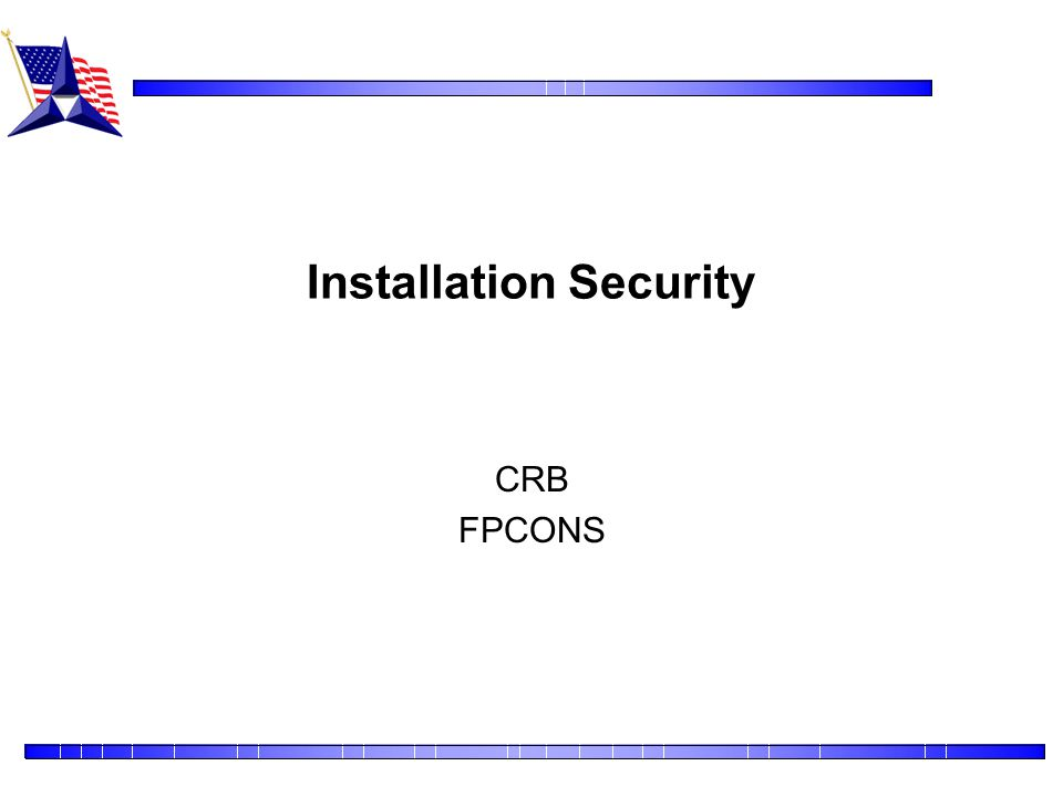 Installation Security