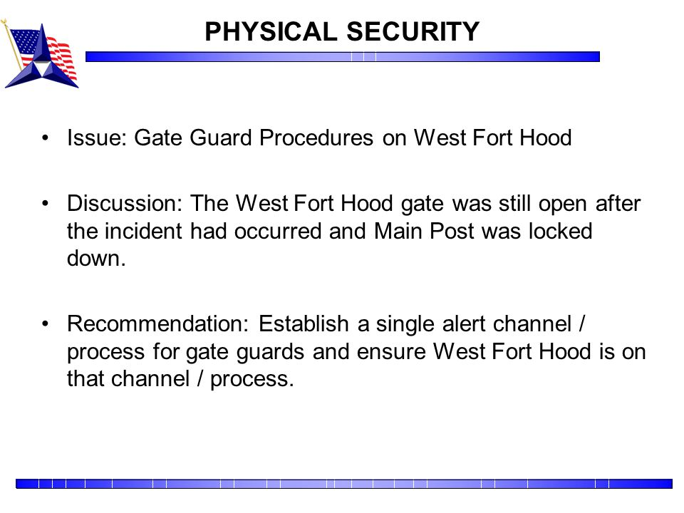 PHYSICAL SECURITY Issue: Gate Guard Procedures on West Fort Hood
