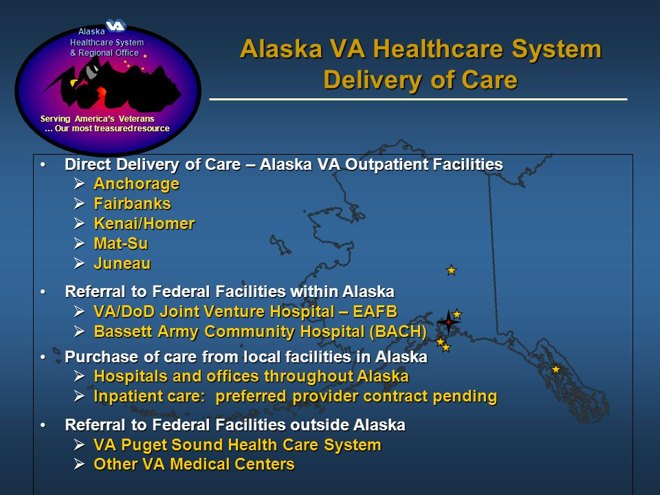 Alaska VA Healthcare System Delivery of Care