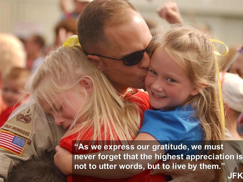 As we express our gratitude, we must never forget that the highest appreciation is not to utter words, but to live by them.