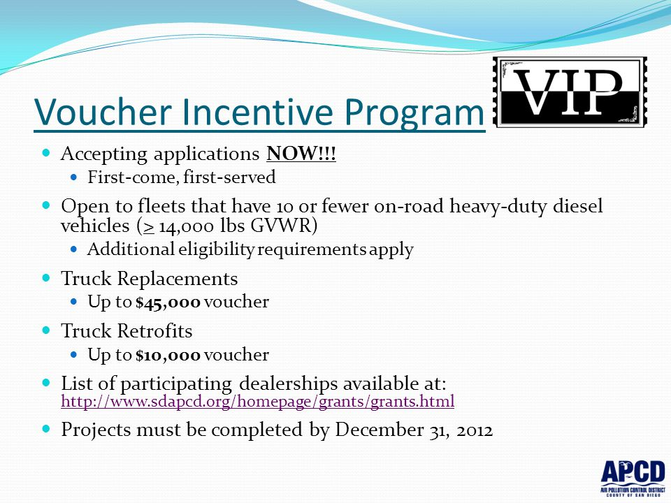 Voucher Incentive Program