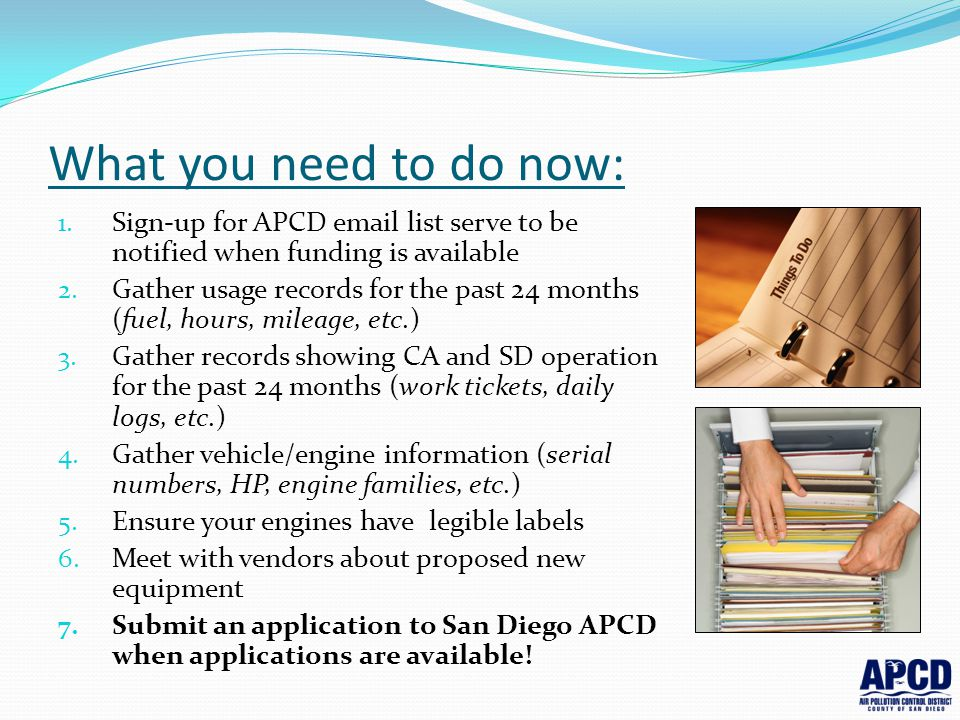 What you need to do now: Sign-up for APCD email list serve to be notified when funding is available.