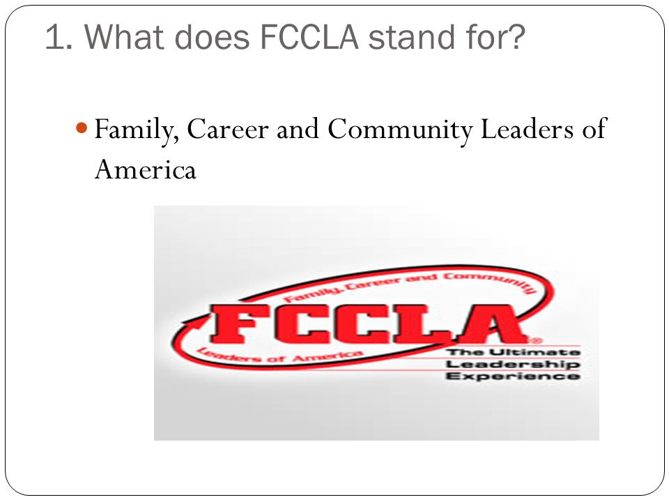 1. What does FCCLA stand for