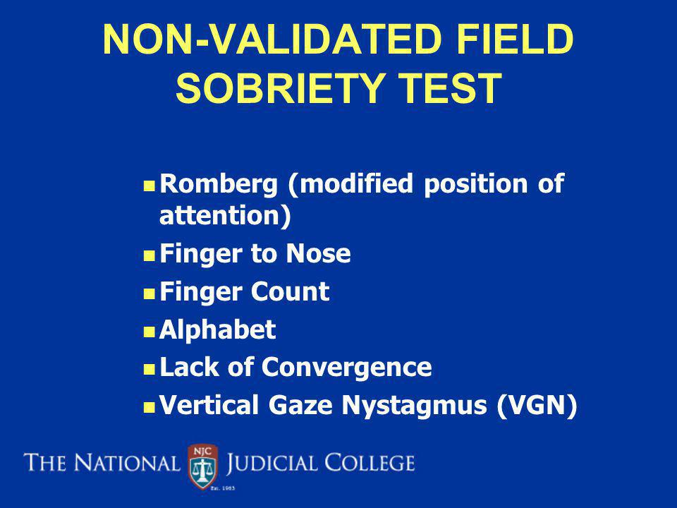 NON-VALIDATED FIELD SOBRIETY TEST
