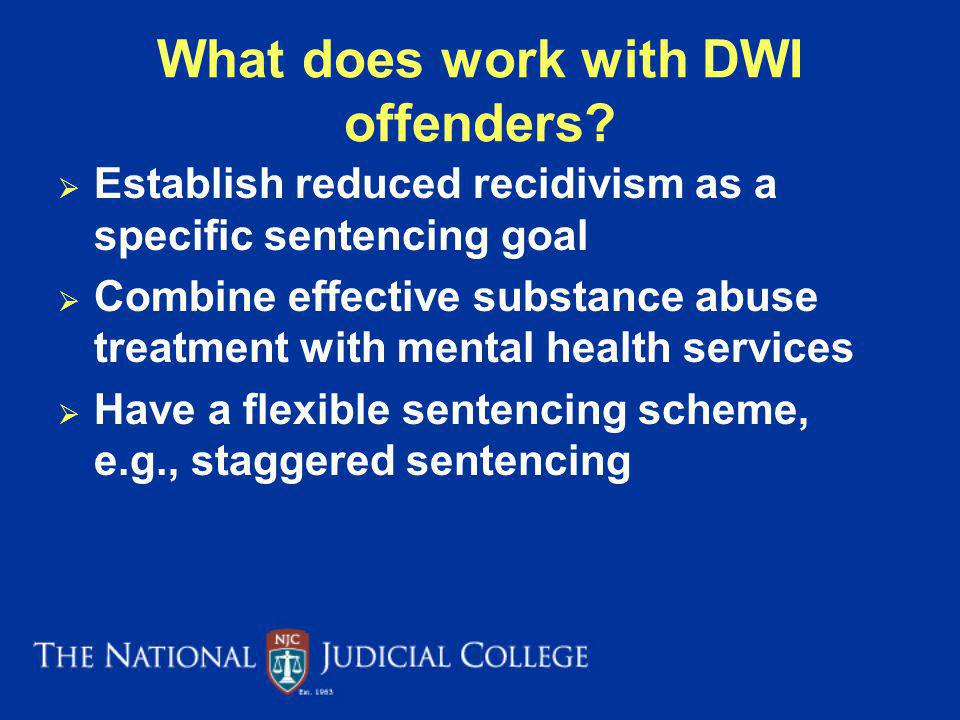 What does work with DWI offenders