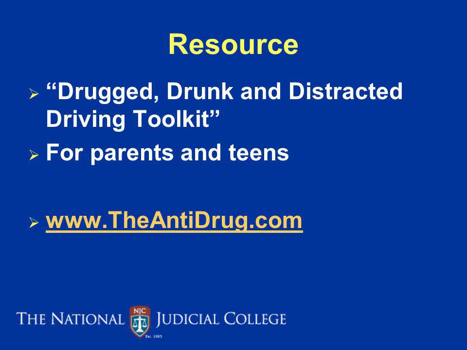 Resource Drugged, Drunk and Distracted Driving Toolkit