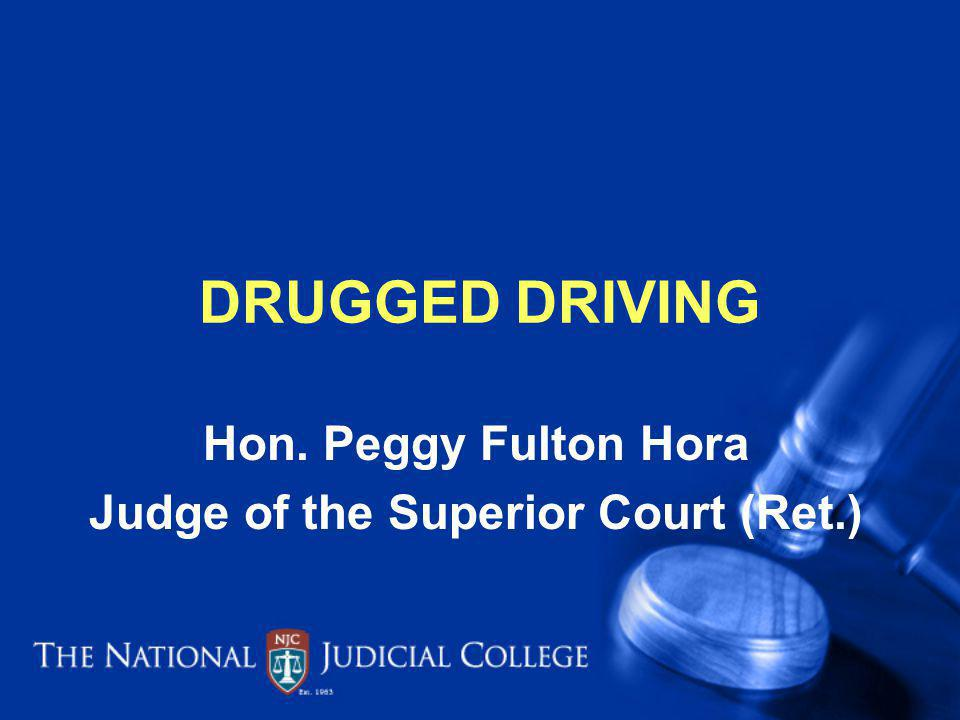 Hon. Peggy Fulton Hora Judge of the Superior Court (Ret.)
