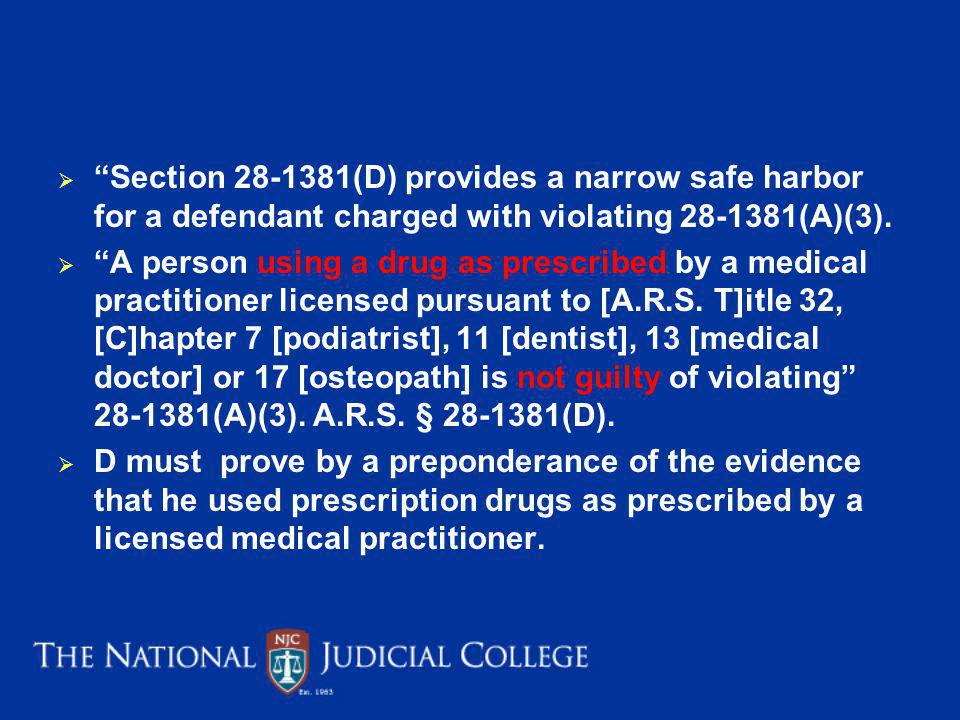 Section 28-1381(D) provides a narrow safe harbor for a defendant charged with violating 28-1381(A)(3).