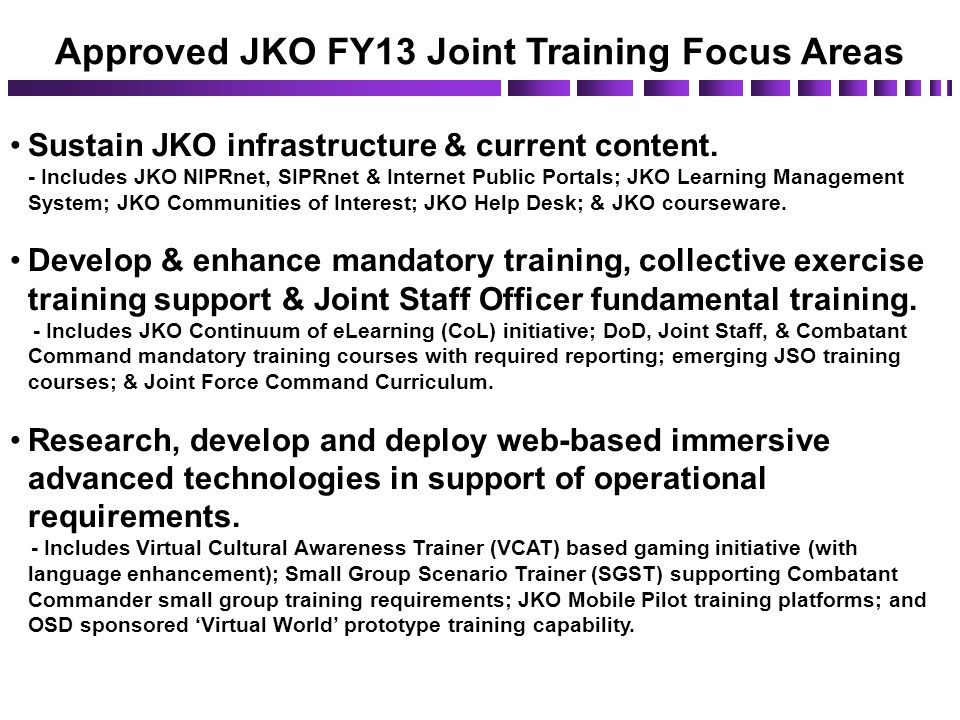 Exceptional Approved JKO FY13 Joint Training Focus Areas