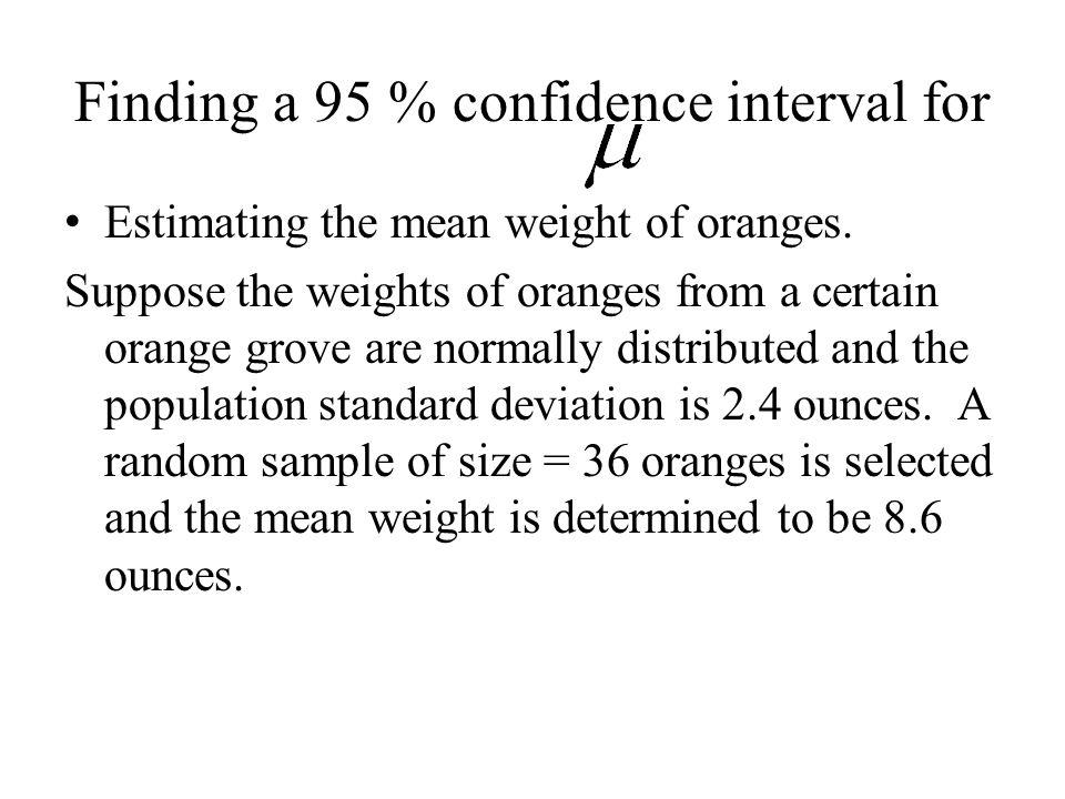 Finding a 95 % confidence interval for