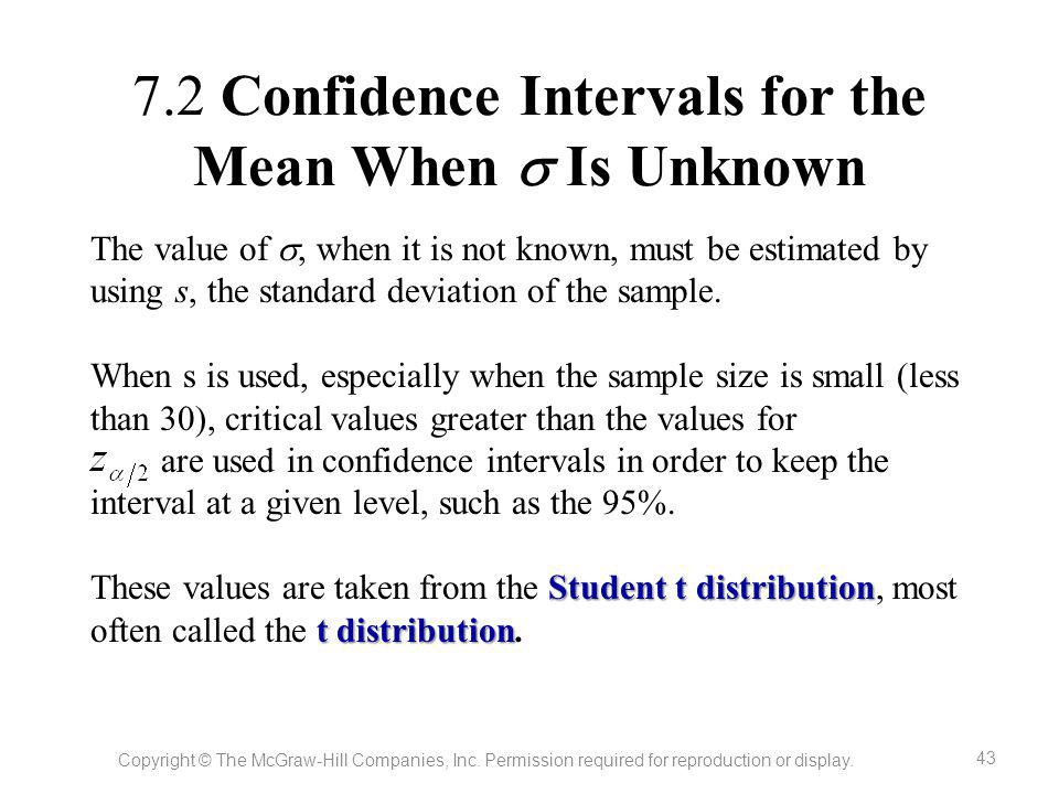 7.2 Confidence Intervals for the Mean When  Is Unknown
