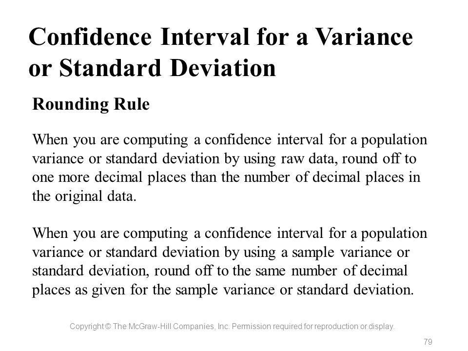 Confidence Interval for a Variance or Standard Deviation