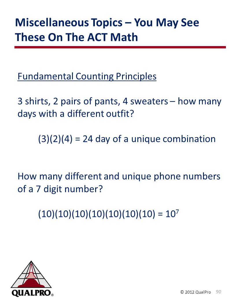 Miscellaneous Topics – You May See These On The ACT Math