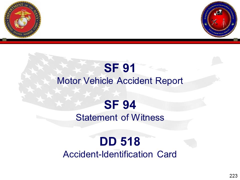 SF 91 SF 94 DD 518 Motor Vehicle Accident Report Statement of Witness
