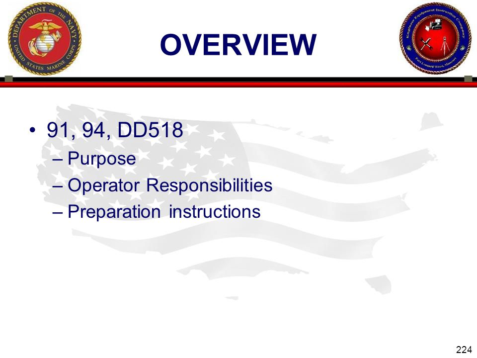 overview 91, 94, DD518 Purpose Operator Responsibilities