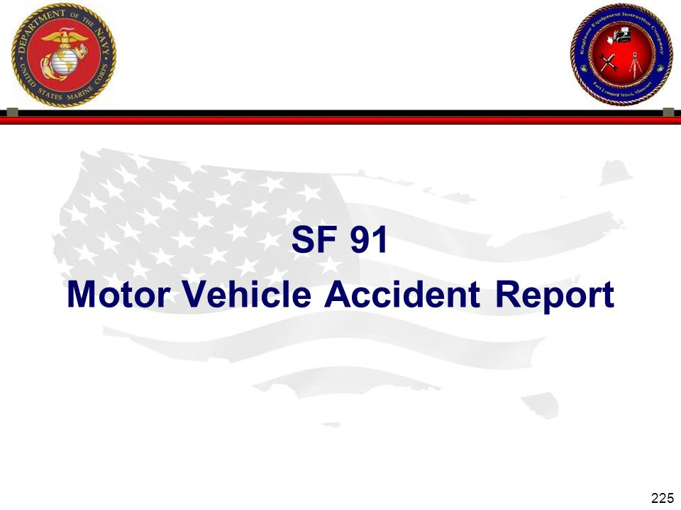 SF 91 Motor Vehicle Accident Report