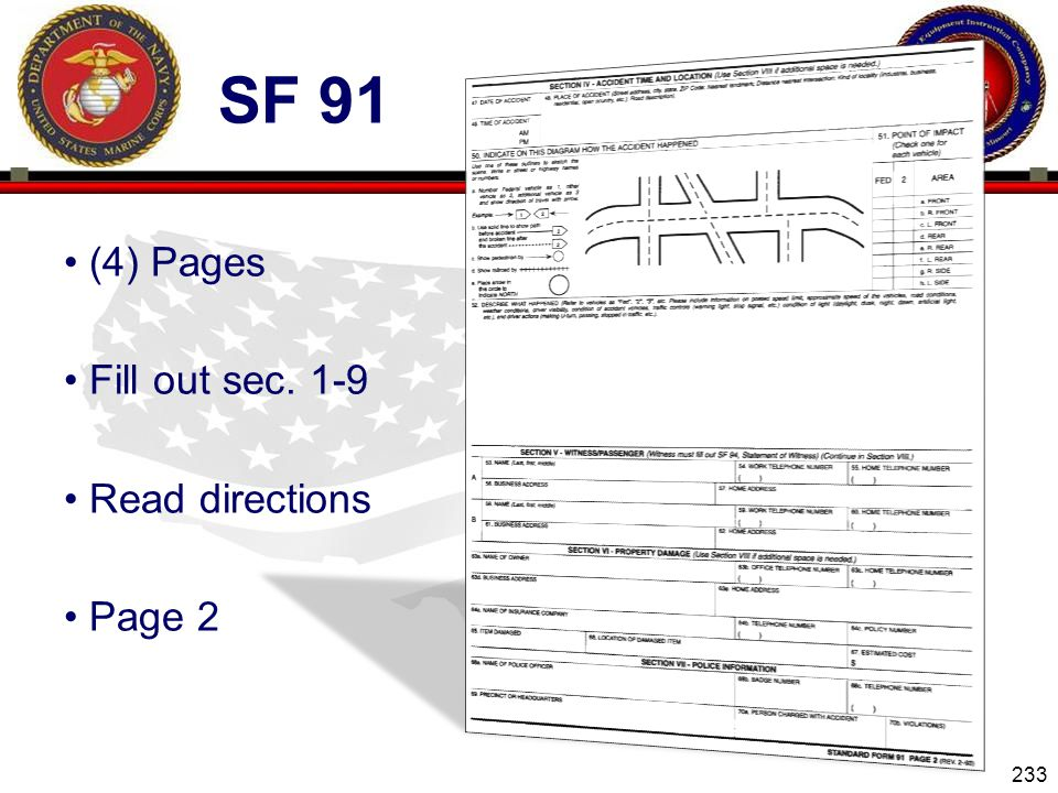 Sf 91 (4) Pages Fill out sec. 1-9 Read directions Page 2