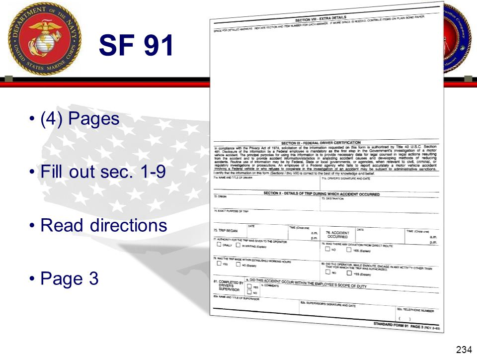 Sf 91 (4) Pages Fill out sec. 1-9 Read directions Page 3