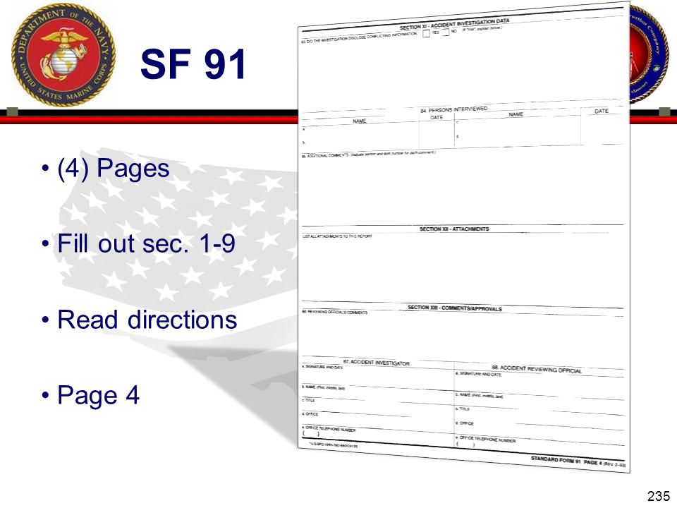 Sf 91 (4) Pages Fill out sec. 1-9 Read directions Page 4