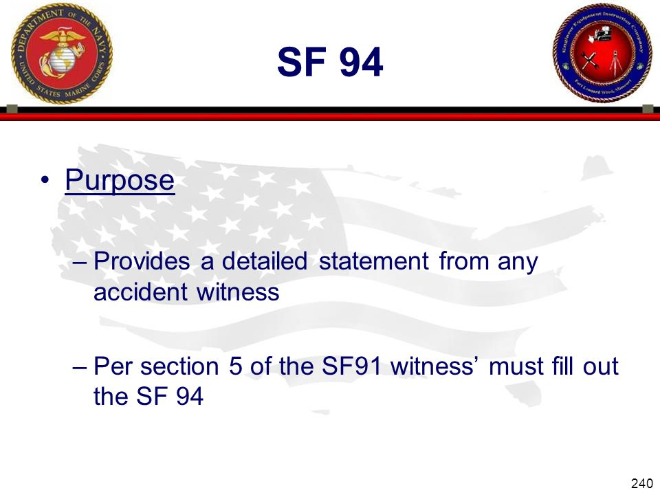 Sf 94 Purpose Provides a detailed statement from any accident witness