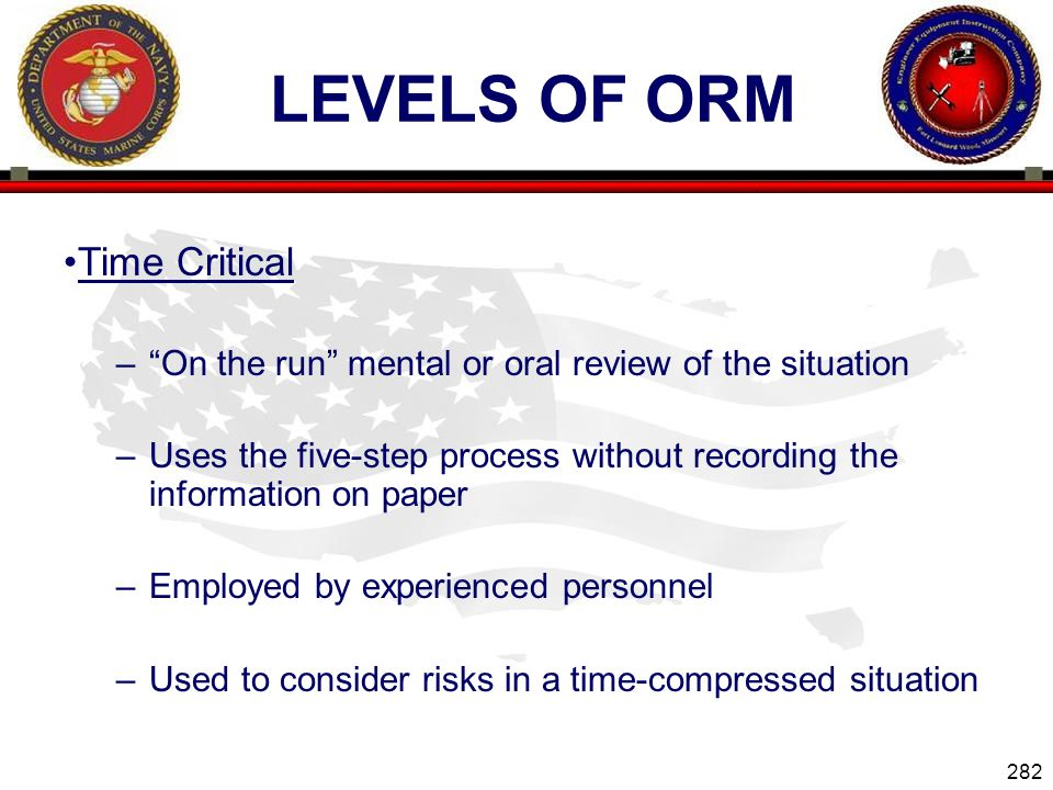 Levels of ORM Time Critical