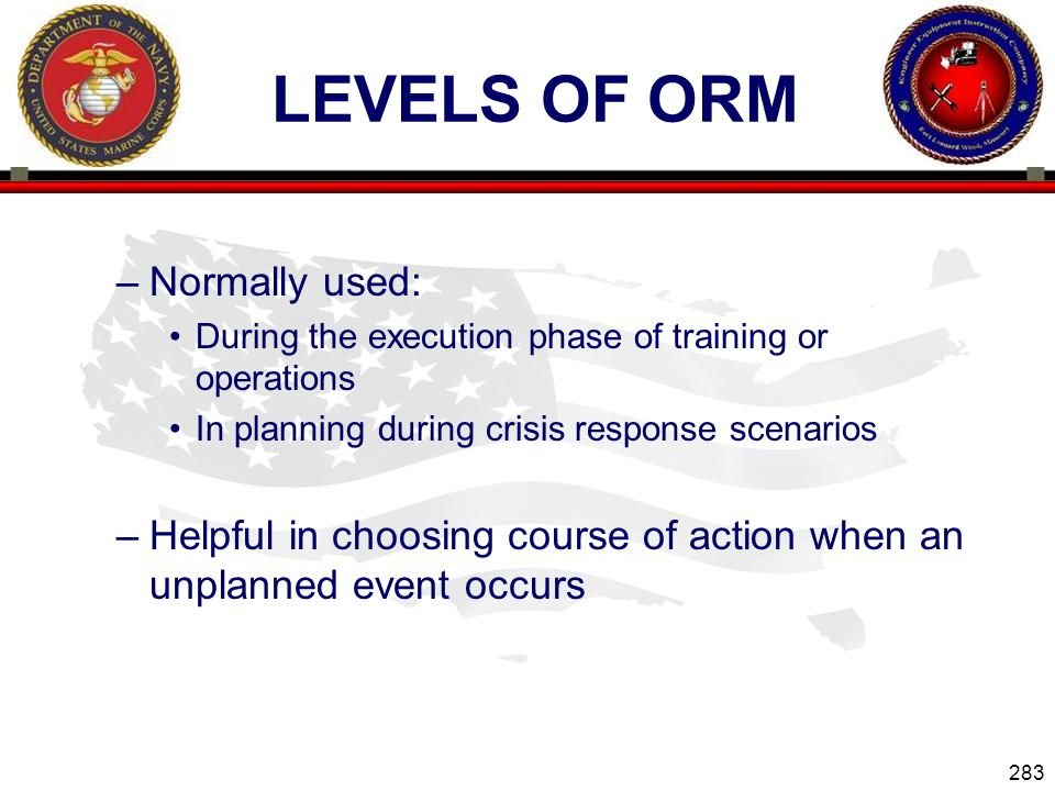 Levels of ORM Normally used: