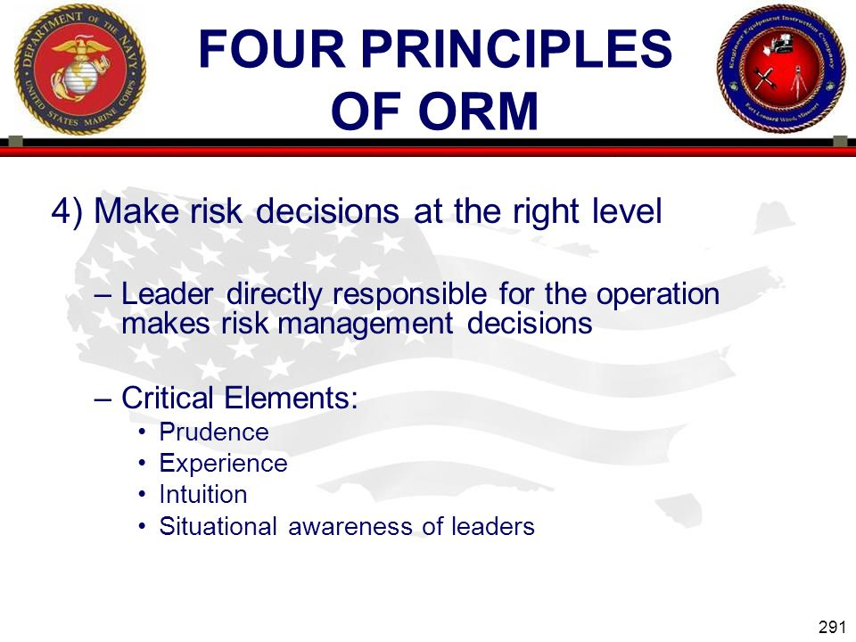 Four Principles of ORM 4) Make risk decisions at the right level