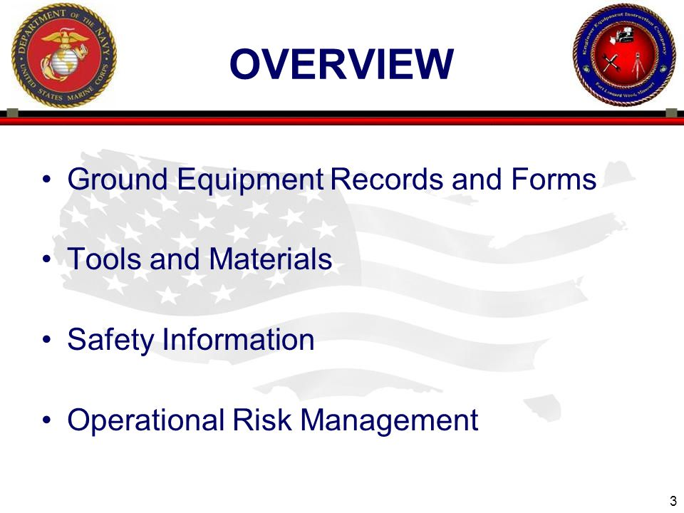overview Ground Equipment Records and Forms Tools and Materials