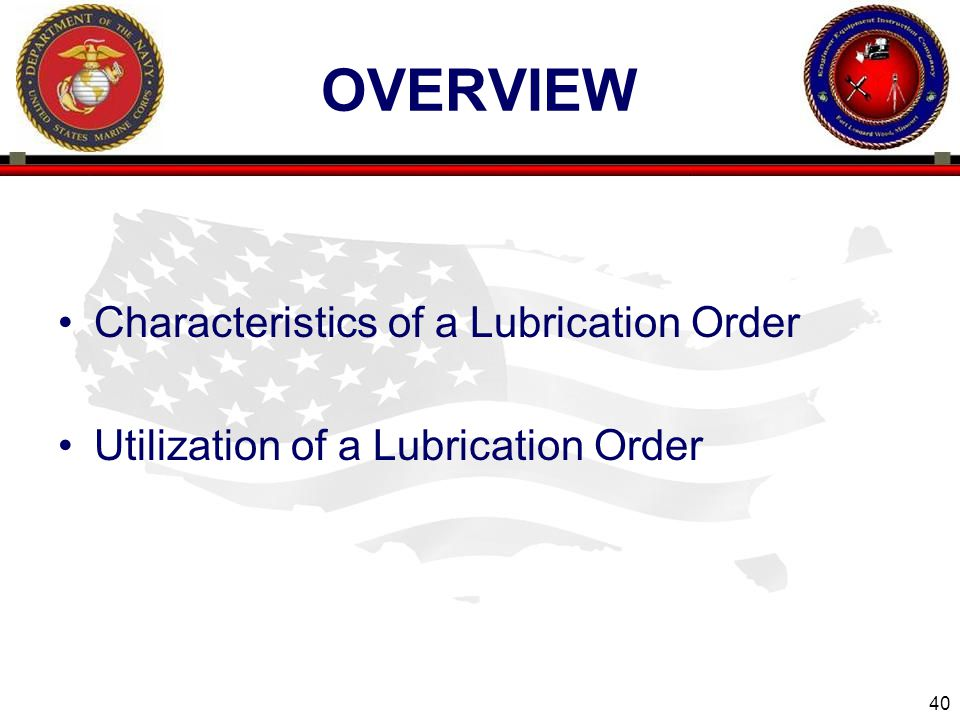 overview Characteristics of a Lubrication Order