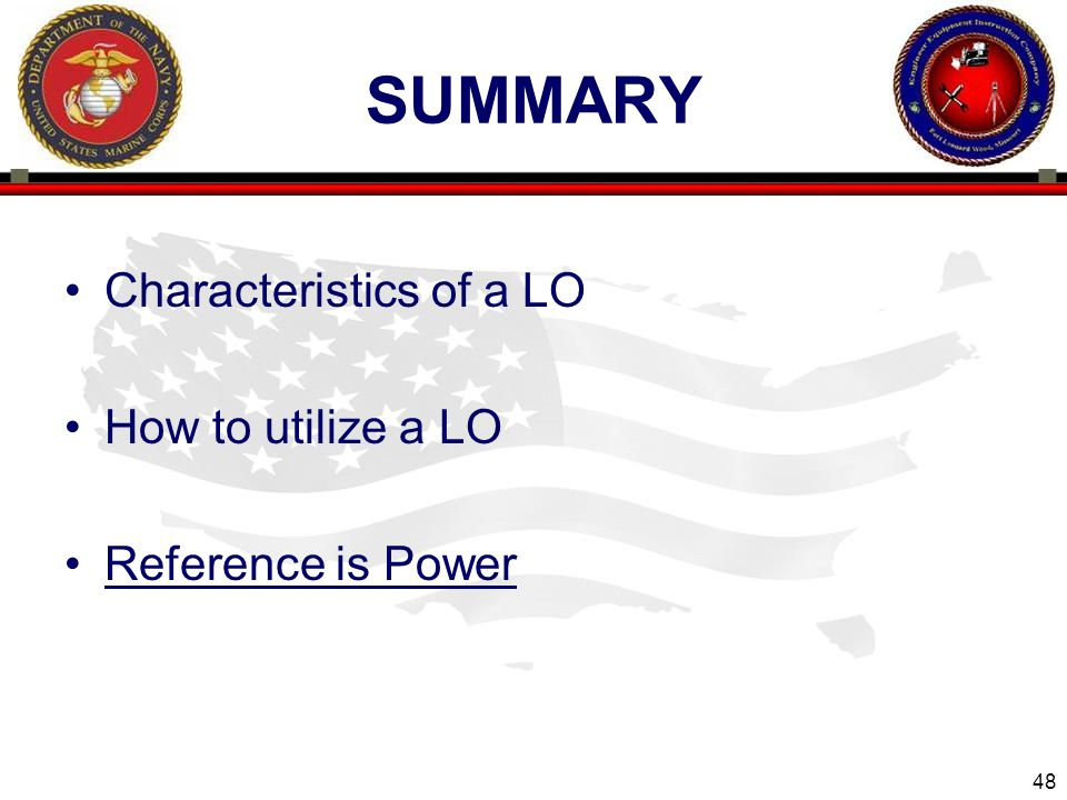 summary Characteristics of a LO How to utilize a LO Reference is Power