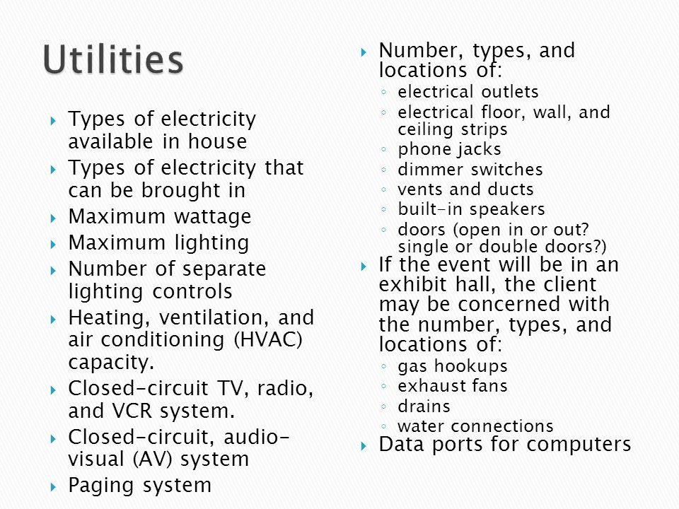 Utilities Number, types, and locations of: