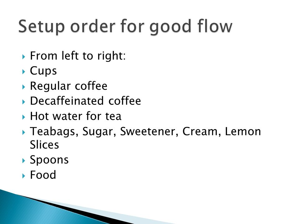 Setup order for good flow
