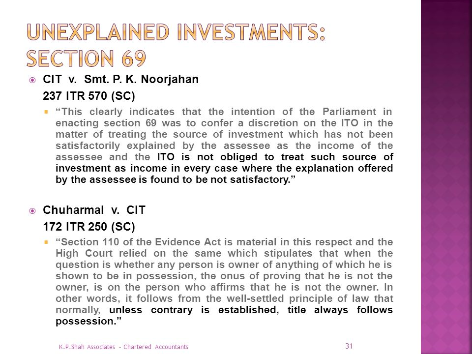 Unexplained investments: Section 69