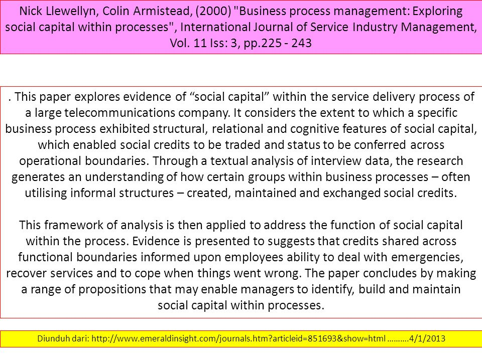 Nick Llewellyn, Colin Armistead, (2000) Business process management: Exploring social capital within processes , International Journal of Service Industry Management, Vol. 11 Iss: 3, pp.225 - 243