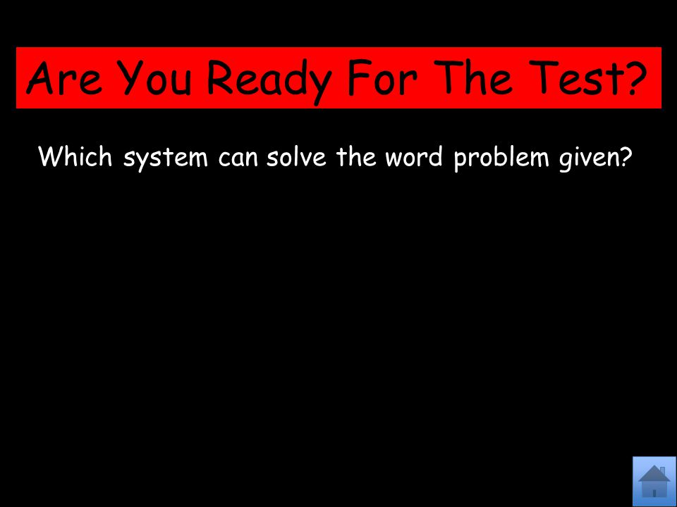 Are You Ready For The Test