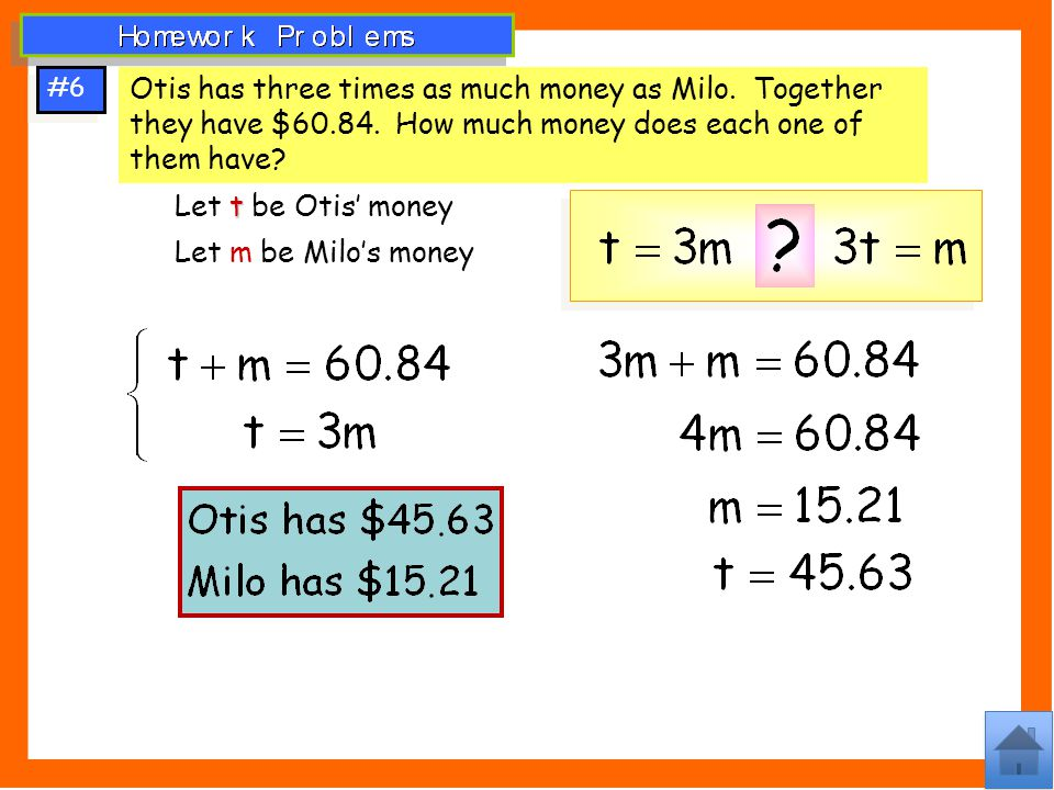#6 Otis has three times as much money as Milo. Together they have $60.84. How much money does each one of them have