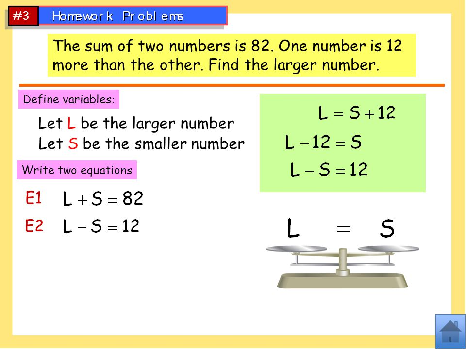 Let L be the larger number Let S be the smaller number